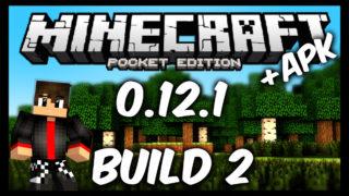 Minecraft Pocket Edition (PE) 0.12.1 build 2