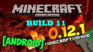 Minecraft Pocket Edition (PE) 0.12.1 build 11