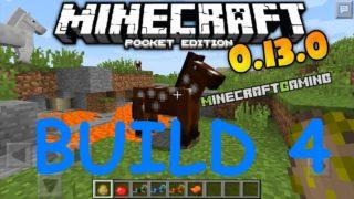 Minecraft Pocket Edition 0.13.0 | Build 4
