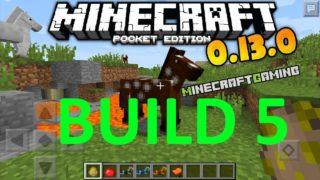 Minecraft Pocket Edition 0.13.0 | Build 5